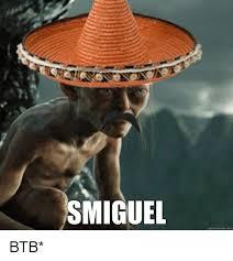 Quick Memes - 25 best memes about smiguel smiguel memes