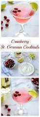 holiday cocktail recipes cranberry st germain cocktail