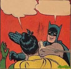 Batman And Robin Meme Generator - meme batman slapping robin 3955 memeshappen