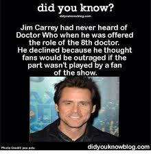 Jim Carrey Memes - did you know didyouknowblogcom jim carrey had never heard of doctor