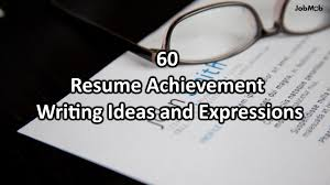 Resume Accomplishments Examples by 60 Big Achievement Ideas And Expressions To Boost Your Resume