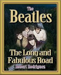 biography of john lennon in the beatles the beatles the long and fabulous road beatles biography and the