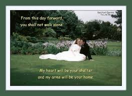 wedding day sayings from this day forward you shall not walk alone