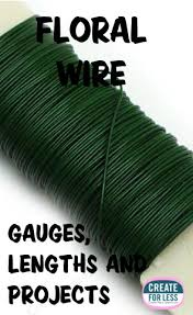 floral wire floral wire gauges length and project ideas createforless