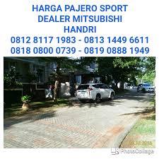 pajero sport mitsubishi pos pengumben harga pajero sport dakar dealer mitsubishi 081281171983
