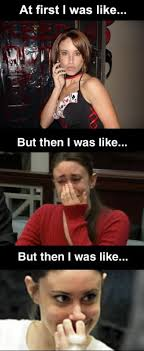 Casey Anthony Meme - getting naked with casey anthony ouch my ego music art