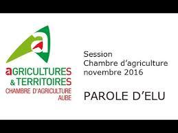 chambre d agriculture aube session chambre d agriculture retour sur l actualité des zones