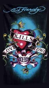love kills slowly by ed hardy ed hardy pinterest wallpaper