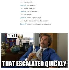 Well That Escalated Quickly Meme - well that escalated quickly