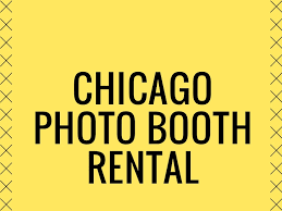 chicago photo booth rental best photo booth rental chicago
