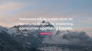 Richard Hastings Quote U201challoween Will Be A Slam Dunk For