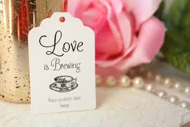 tags for wedding favors is brewing favour tag tea cup bridal shower tag custom