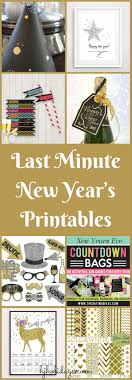 last minute new year s printables for happy new year holidays