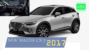 small mazda new 2017 mazda cx 3 small suv review interior exterior youtube