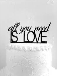 all you need is cake topper all you need is cake topper custom wedding cake topper