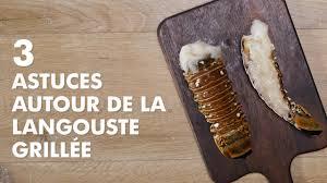 comment cuisiner la langouste les astuces picard 3 recettes autour de la langouste grillée