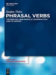 phrasal verbs tesis english language preposition and postposition