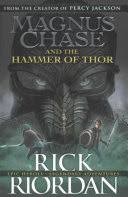 magnus chase and the hammer of thor rick riordan google books