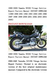 1989 2005 yamaha xv250 virago service repair factory manual instant d u2026