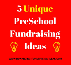 preschool fundraising rewarding fundraiser ideas