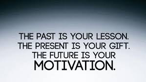 Gifts For Future In Zig Ziglar On The Past Is Your Lesson The Present Is Your