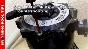sand filter multiport valve troubleshooting sand filter part 2