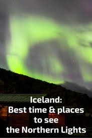 best time of year for northern lights in iceland best time to visit iceland northern lights puffins travel