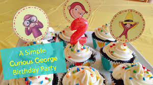 curious george cupcakes a simple curious george birthday party