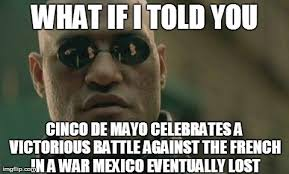 Meme Cinco De Mayo - cinco de mayo memes that say it all