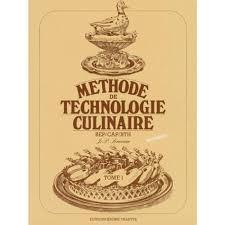 technologie cuisine cap cuisine bep cap bth methode technologie culinaire tome 1 livre du