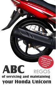 abc of servicing and maintaining your honda unicorn buy abc of