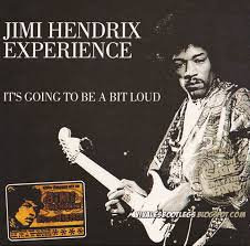 Radio One Jimi Jimi Hendrix Experience Its Going To Be A Bit Loud Konserthuset