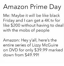 amazon black friday tfal 25 best memes about amazon prime day amazon prime day memes