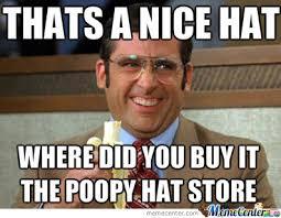 Hat Meme - nice hat by lonely yeti meme center