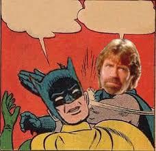 Slappin Batman Meme Generator - chuck norris slapping batman blank template imgflip