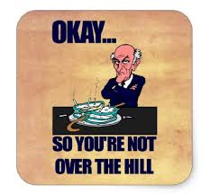 Over The Hill Meme - over the hill birthday memes funny birthday pictures