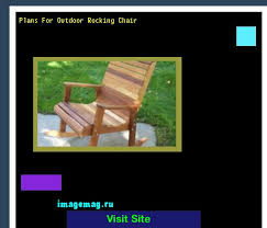 free plans for outdoor rocking chair 101852 the best image