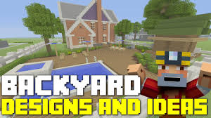 Landscape Design Backyard Ideas by Minecraft Xbox One Backyard Landscaping Designs And Ideas