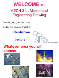 mech 211 lecture 1 technical drawing geometry