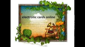 electronic greeting cards electronic cards online ecards free ecards ecards greeting