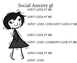 Social Anxiety Meme - social anxiety gf ideal gf know your meme