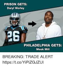 Meme Philadelphia - prison gets daryl worley 26 philadelphia gets meek mill breaking