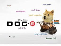Such Doge Meme - very movie wow such doge such talent such movie star ido g such