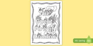 great sheets colouring sheets great fire of london t c 7640 the great fire of
