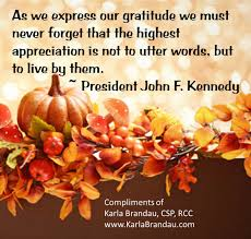 president f kennedy s gratitude quote compliments of karla