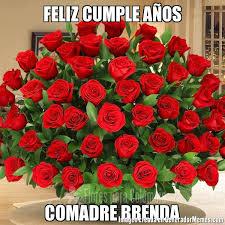imagenes de cumpleaños para brenda feliz cumple años comadre brenda meme de flores imagenes memes