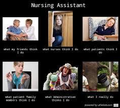 Nurse Jackie Memes - nursing assistant what people think i do what i really do meme