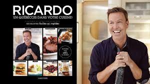 ricardo cuisine mijoteuse ricardo cuisine présente nouveau livre ricardo un québécois