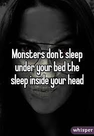 Bed Head Meaning Don U0027t Sleep Under Your Bed The Sleep Inside Your Head