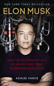 biography book elon musk elon musk by ashlee vance penguin books new zealand